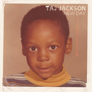 New Day (Bonus Track Version)/Taj Jackson