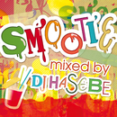 SMOOTHIE (mixed by DJ HASEBE)/DJ HASEBE