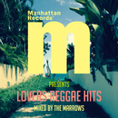Manhattan Records Presents LOVERS REGGAE HITS (mixed by THE MARROWS)/V.A.