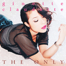 The Only/Ginette Claudette