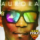 Aurora (Bonus Track Version)/Iyaz