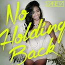 No Holding Back/Liane V