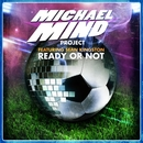 Ready or Not (feat. Sean Kingston)/Michael Mind Project