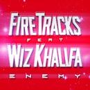 Enemy (feat. Wiz Khalifa)/Fire Tracks