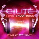 Wind Up My Heart (feat. T-Pain, Snoop Dogg & Shun Word)/E-Lite