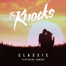 Classic (Feat. Powers)/The Knocks