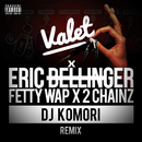Valet (feat. Fetty Wap & 2 Chainz) [DJ KOMORI Remix]/Eric Bellinger