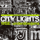 City Lights/WISE × underslowjams