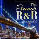 The Piano's R&B - ピアノが心地良いメロディアスR&B名曲 2/V.A.
