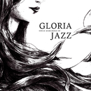 GLORIA sings memories of JAZZ/GLORIA