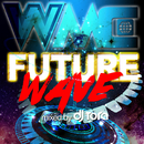 WMC -FUTURE WAVE- mixed by DJ TORA/V.A.