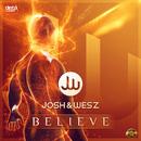 Believe/Josh & Wesz