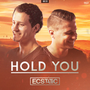 Hold You/Ecstatic