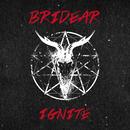 IGNITE/BRIDEAR