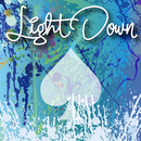 LIGHT DOWN/ACE