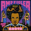 MOTOR CITY BOOTY/AMP FIDDLER