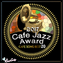 2017 Cafe Jazz Award Cafe Song BEST 20/V.A.