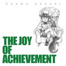 THE JOY OF ACHIEVEMENT/ササキオサム