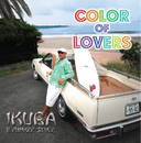 COLOR of LOVERS/IKURA&FUNKEE STYLE