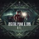 R.F.L/Digital Punk & DV8