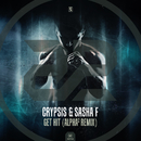 Get Hit (Alpha2 Remix)/Crypsis & Sasha F