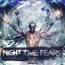 Night Time Fears/Heatwavez