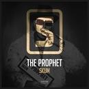 Skum/The Prophet