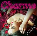 Charme/MADOKA