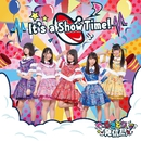 It's a Show Time!Type A盤/さきどり発信局