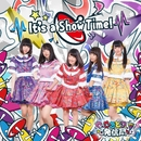 It's a Show Time!Type B盤/さきどり発信局
