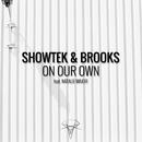 On Our Own (feat. Natalie Major)/Showtek & Brooks