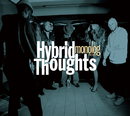 monolog presents Hybrid Thoughts/Hybrid Thoughts