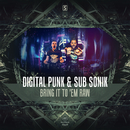 Bring It To 'Em RaW/Digital Punk & Sub Sonik