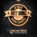 D.W.X. (10 Years Dirty Workz Mix)/Coone & Da Tweekaz
