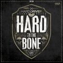 To The Bone/Hard Driver