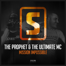 Mission Impossible/The Prophet & The Ultimate MC