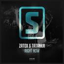 Right Now/Zatox & Tatanka