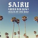 BEER FOR NOW - SINGLE/SAIRU