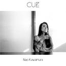 Cue/Nao Kawamura