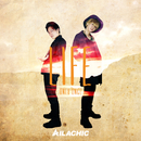 LIFE -only once-/AILACHIC