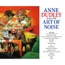 Plays the Art of Noise/Anne Dudley