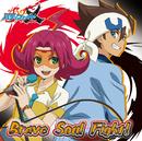 Brave Soul Fight!/奈々菜パル子(CV.徳井青空)&もりしー(大盛爆役 森嶋秀太)