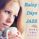 Rainy Days JAZZ ~雨が降る午後はジャズで~/Moonlight Jazz Blue