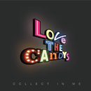 COLLECT IN ME/LOVE THE CANDY'S