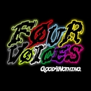 Four Voices/GOOD 4 NOTHING