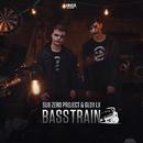 Basstrain/Sub Zero Project & GLDY LX