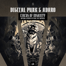 Circus Of Insanity (Official Intents Festival 2017 Anthem)/Digital Punk & Adaro