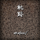 軌跡 -Instrumental-/DJ KRUSH