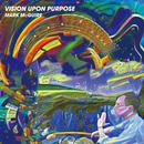 Vision Upon Purpose/Mark McGuire