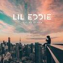 Lost My Friend/Lil Eddie